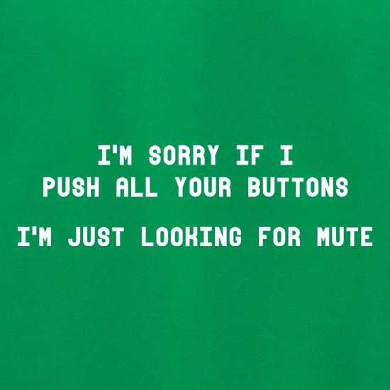 I'm Sorry If I Push All Your Buttons Jumpers