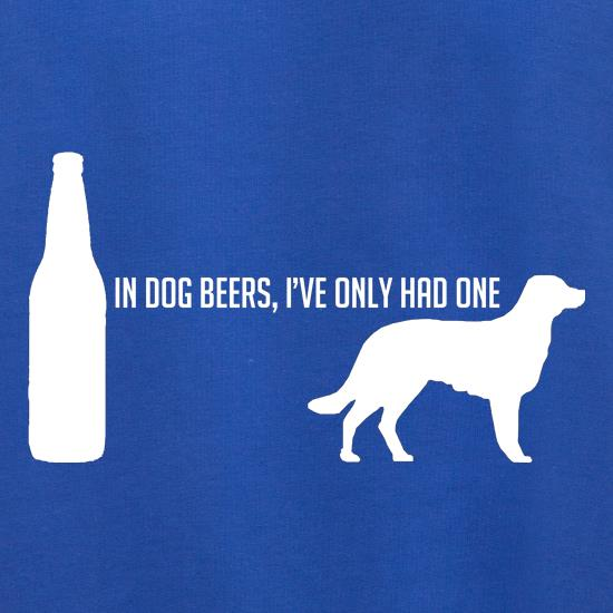 In Dog Beers, I've Only Had One Jumpers