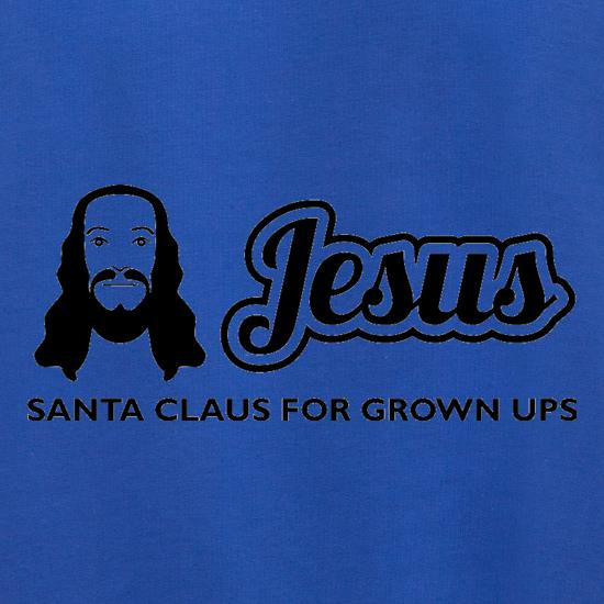 Jesus: Santa Claus For Grown Ups Jumpers