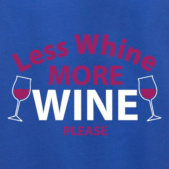 Less Whine, More Wine Please Jumpers