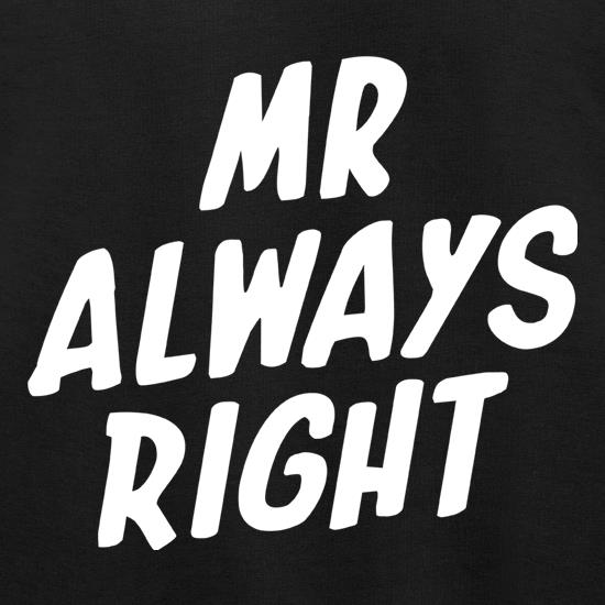 Mr Always Right Jumpers