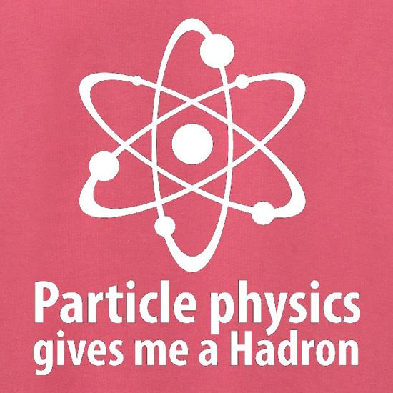 Particle Physics Gives Me A Hadron Jumpers