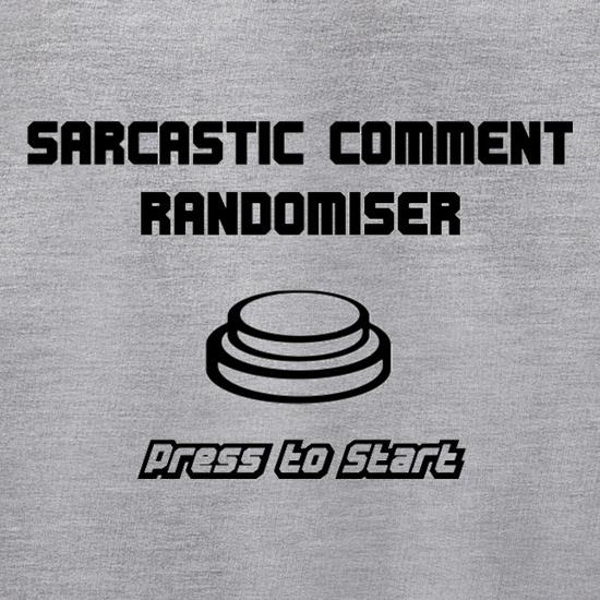Sarcastic Comment Randomiser Jumpers