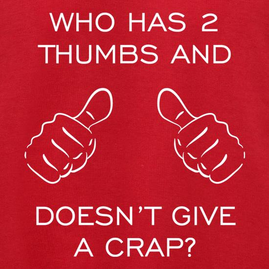 Who Has 2 Thumbs And Doesn't Give A Crap Jumpers