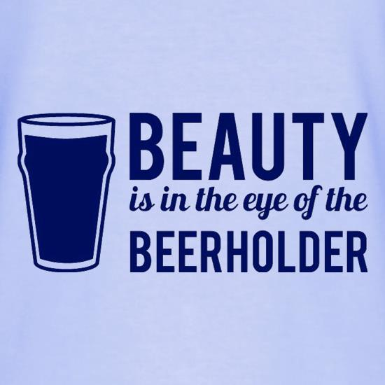 Beauty is in the eye of the Beerholder T-Shirts for Kids