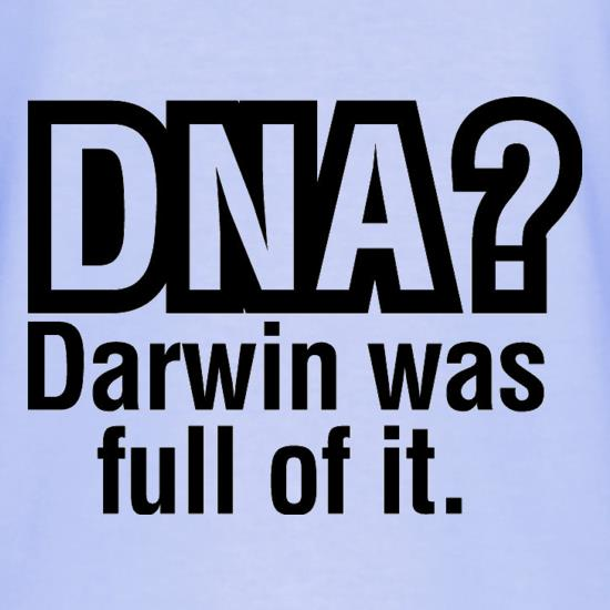 DNA Darwin Was Full Of It T-Shirts for Kids