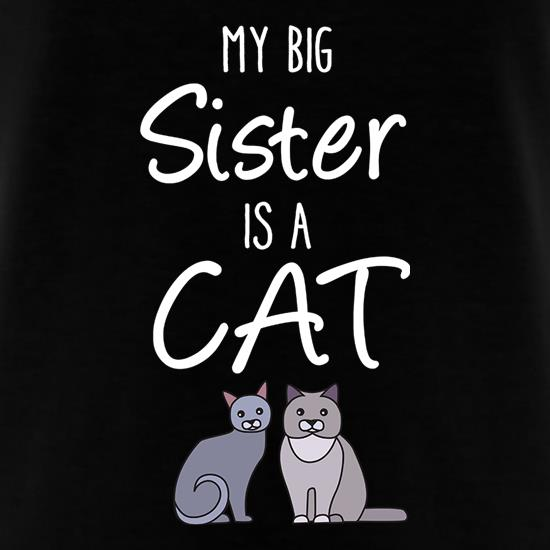 My Big Sister Is A Cat T-Shirts for Kids