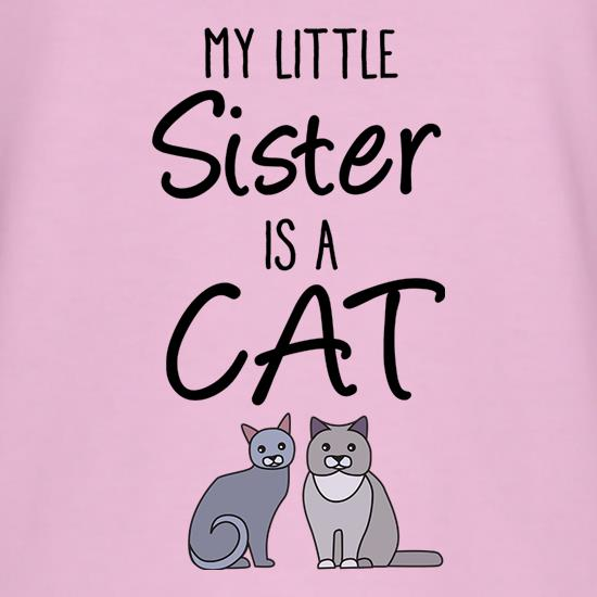 My Little Sister Is A Cat T-Shirts for Kids