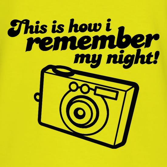 This Is How I Remember My Night! T-Shirts for Kids