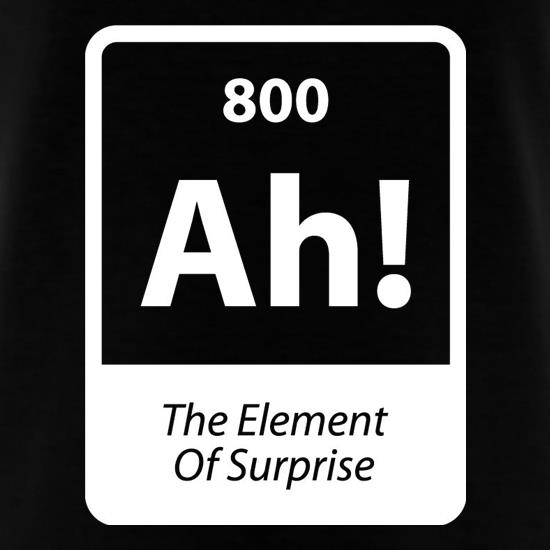 The Element Of Surprise T-Shirts for Kids