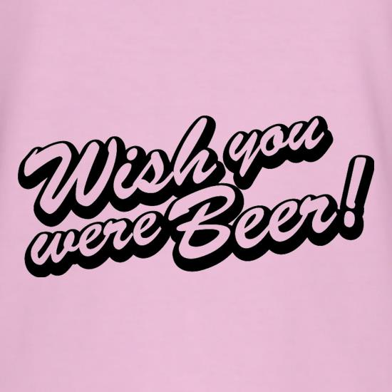 Wish You Were Beer T-Shirts for Kids