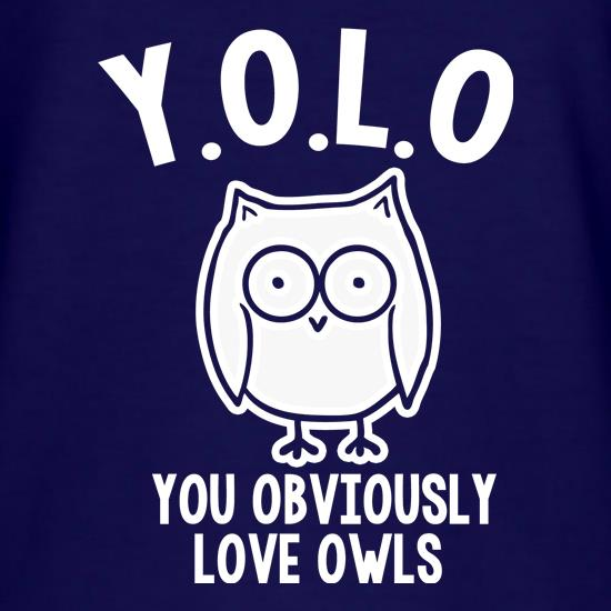 Y.O.L.O You Obviously Love Owls T-Shirts for Kids