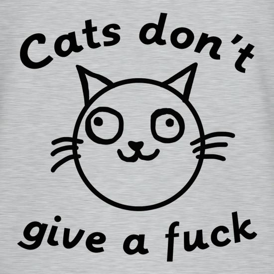 Cats Don't Give A Fuck t-shirts