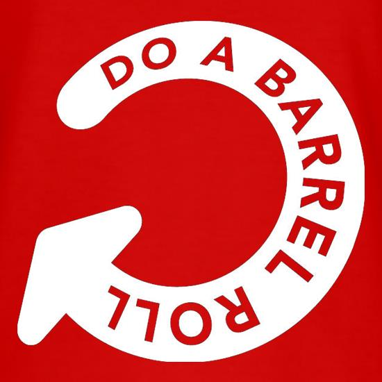 Do A Barrel Roll t-shirts