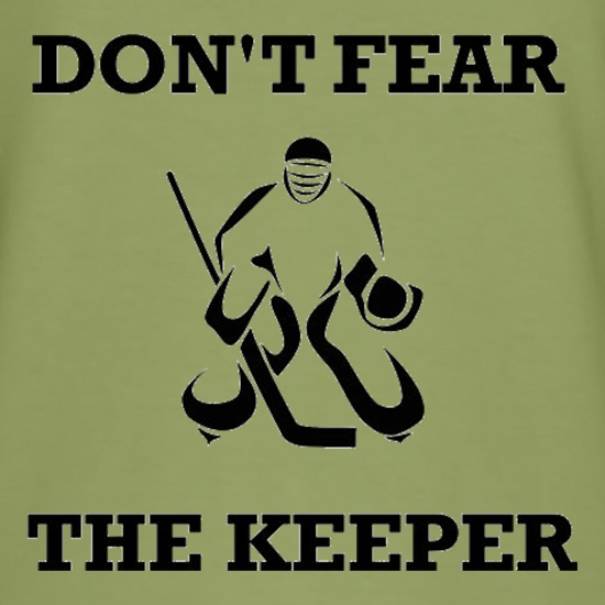 Don't Fear The Keeper t-shirts