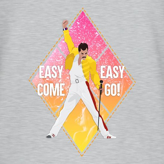 Easy Come, Easy Go t-shirts