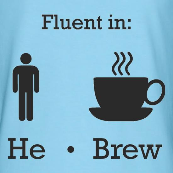 Fluent In He Brew t-shirts