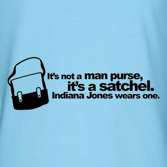 It's Not A Man Purse t-shirts