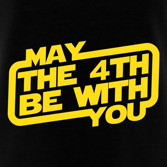 May The 4th Be With You t-shirts