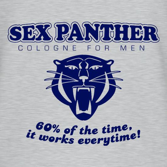 Sex panther 60% of the time it works everytime t-shirts