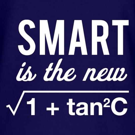 Smart Is The New Sexy t-shirts