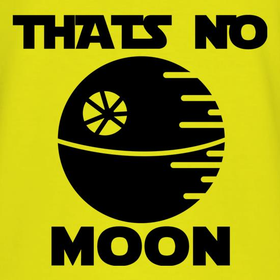 That's No Moon t-shirts