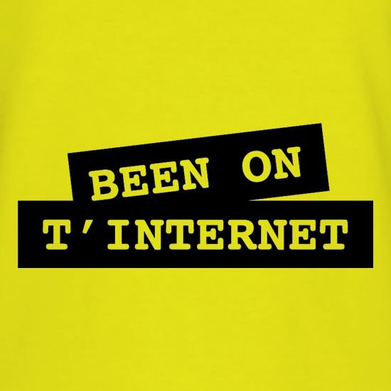Been on t-internet t-shirts