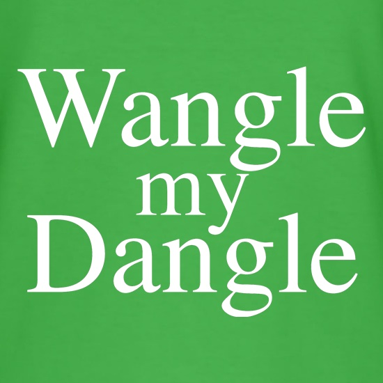 Wangle my Dangle t-shirts