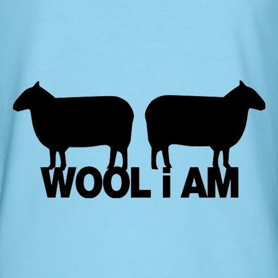 Wool I Am t-shirts