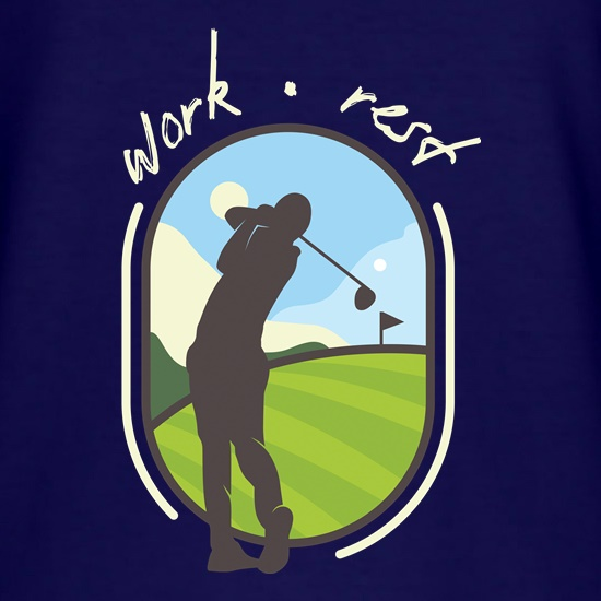 Work Rest Golf t-shirts