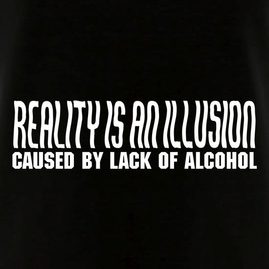Reality is an illusion, caused by lack of alcohol V-Neck T-Shirts