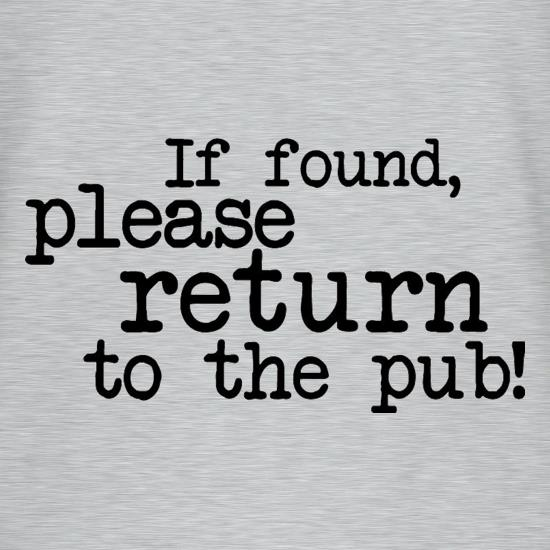 If Found, Please Return To The Pub! V-Neck T-Shirts