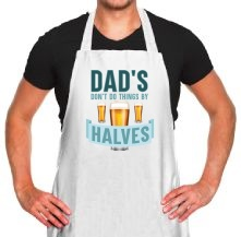 Dad's Don't Do Things By Halves t shirt