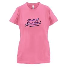 Made Of Stardust t shirt