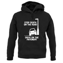 Stop death on the road, Drive on the pavement t shirt