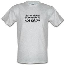 Frosties Are Just Cornflakes For People Who Can't Face Reality t shirt
