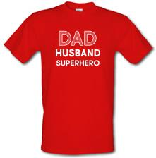Dad, Husband, Superhero t shirt