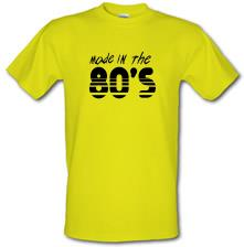 Made In The 80's t shirt