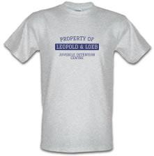 Property of Leopold and Loeb t shirt