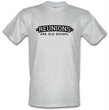 Reunions Are Old School t shirt