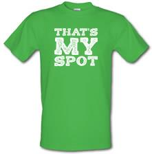 That's My Spot t shirt