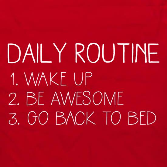 Daily Routine t shirt