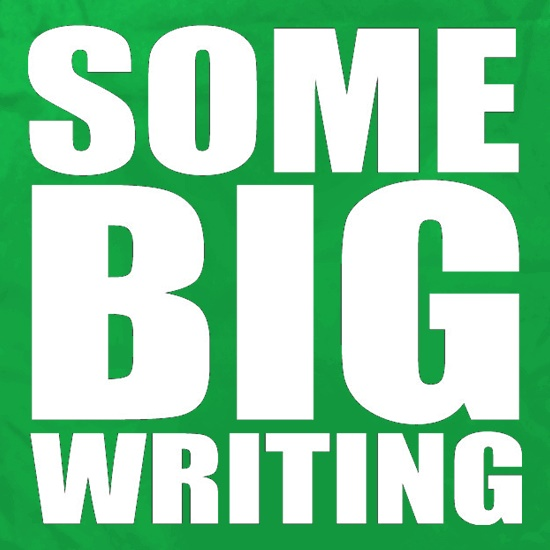 Some Big Writing t shirt