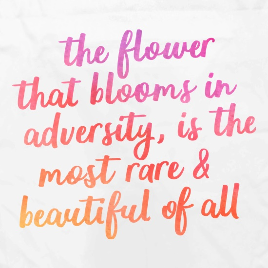 The Flower That Blooms In Adversity t shirt