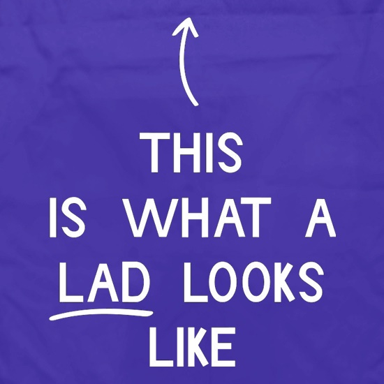 This Is What A Lad Looks Like t shirt