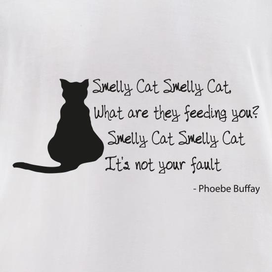 Smelly Cat t shirt