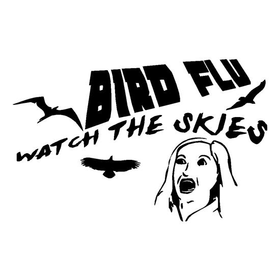 Bird Flu, watch the skies t shirt