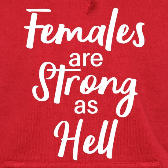 Females Are Strong As Hell t shirt