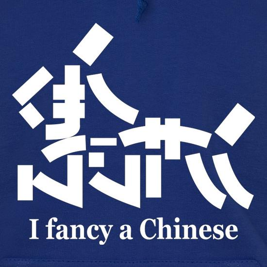 I Fancy A Chinese t shirt