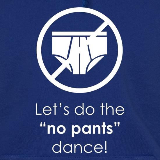 Let's Do The No Pants Dance t shirt